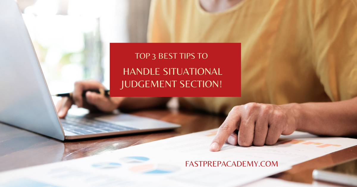 Top 3 Best Tips to Handle Situational Judgement Section in UCAT