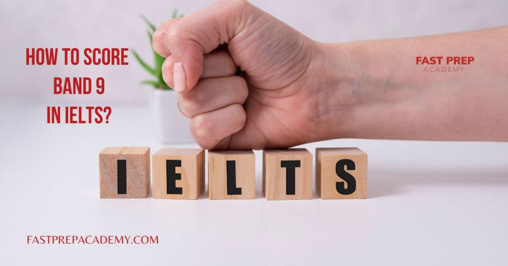 how to score band 9 in IELTS