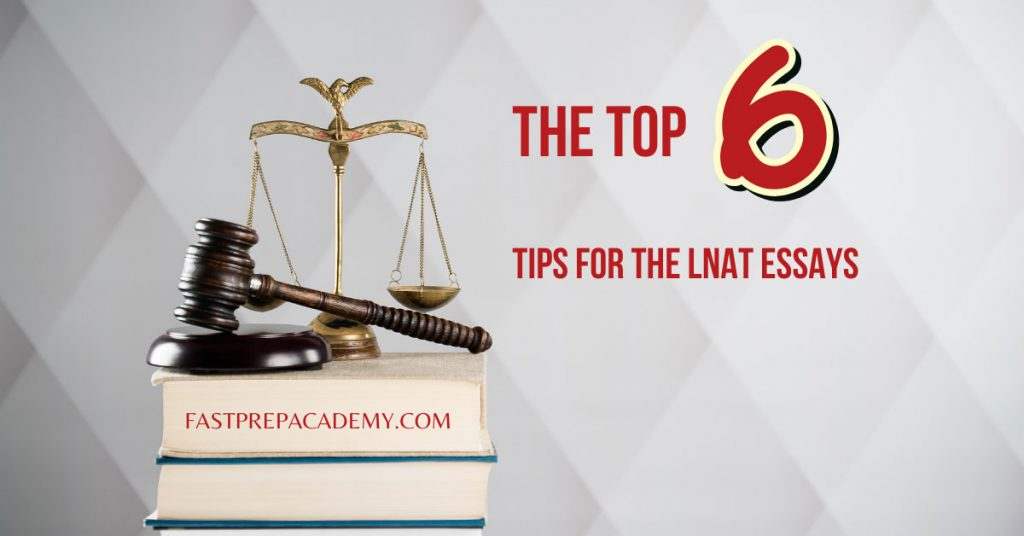 The Top 6 Tips for the LNAT Essay