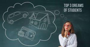 Top 3 Dreams of Students