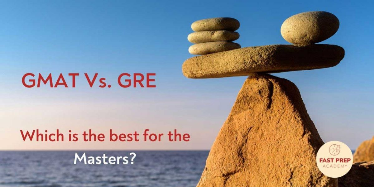 GMAT-Vs GRE which is best